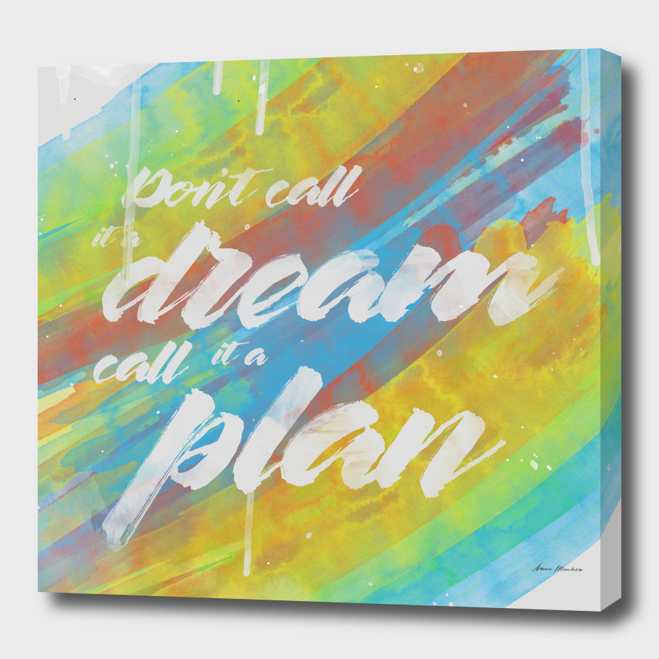 Dreamin No, Planning (Square)