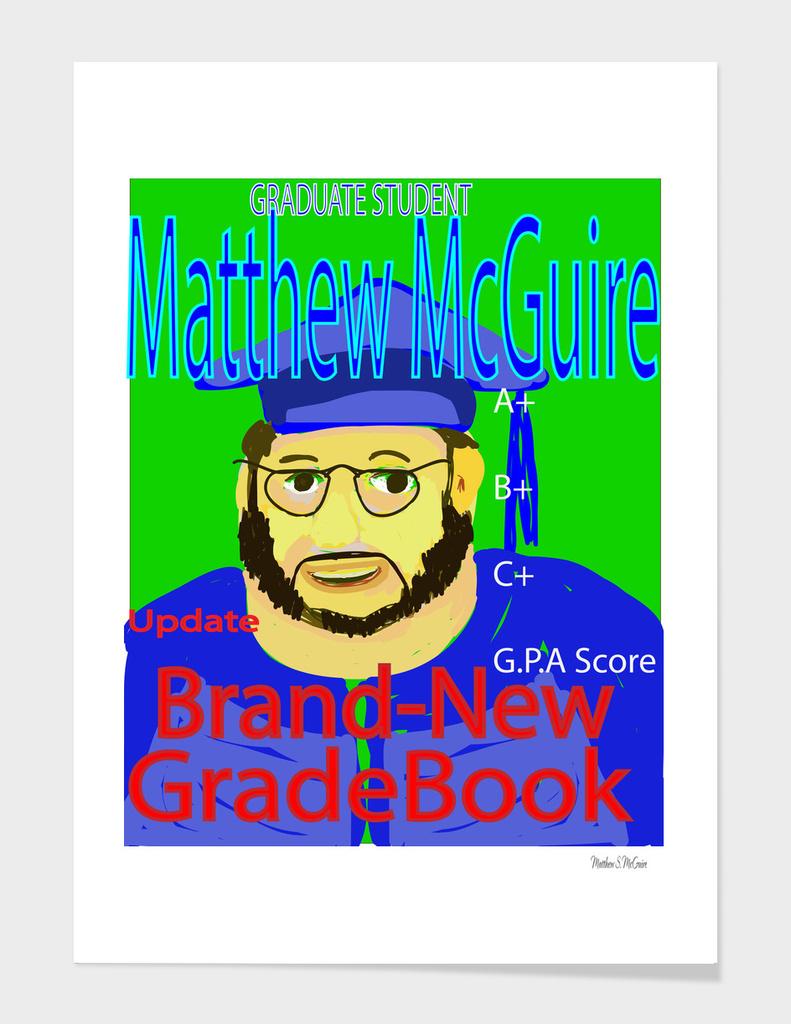 Matthew Graduate GradeBOOK