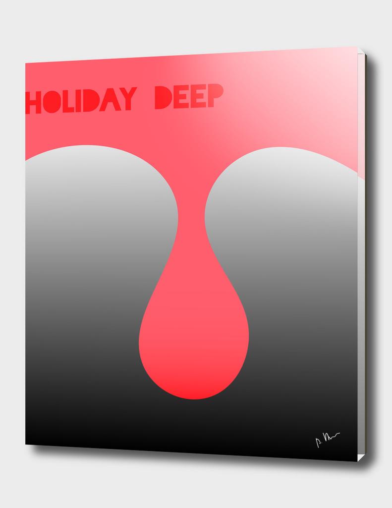 holiday deep