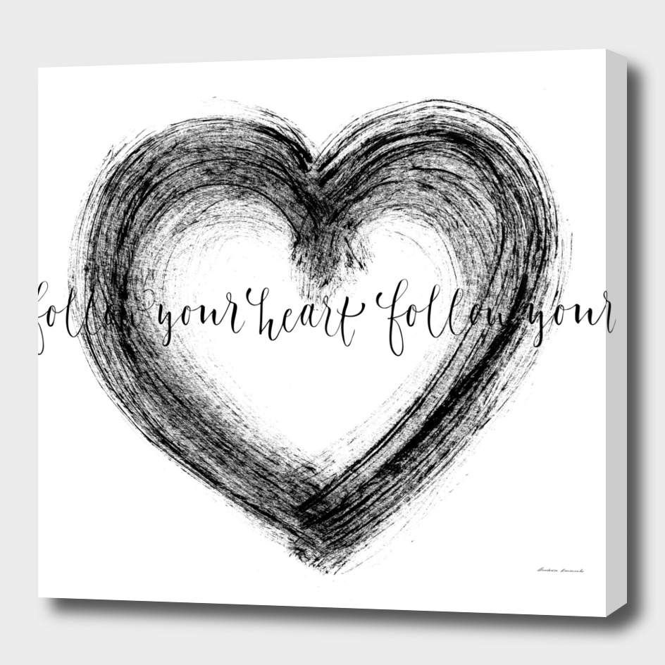 Follow Your Heart -white