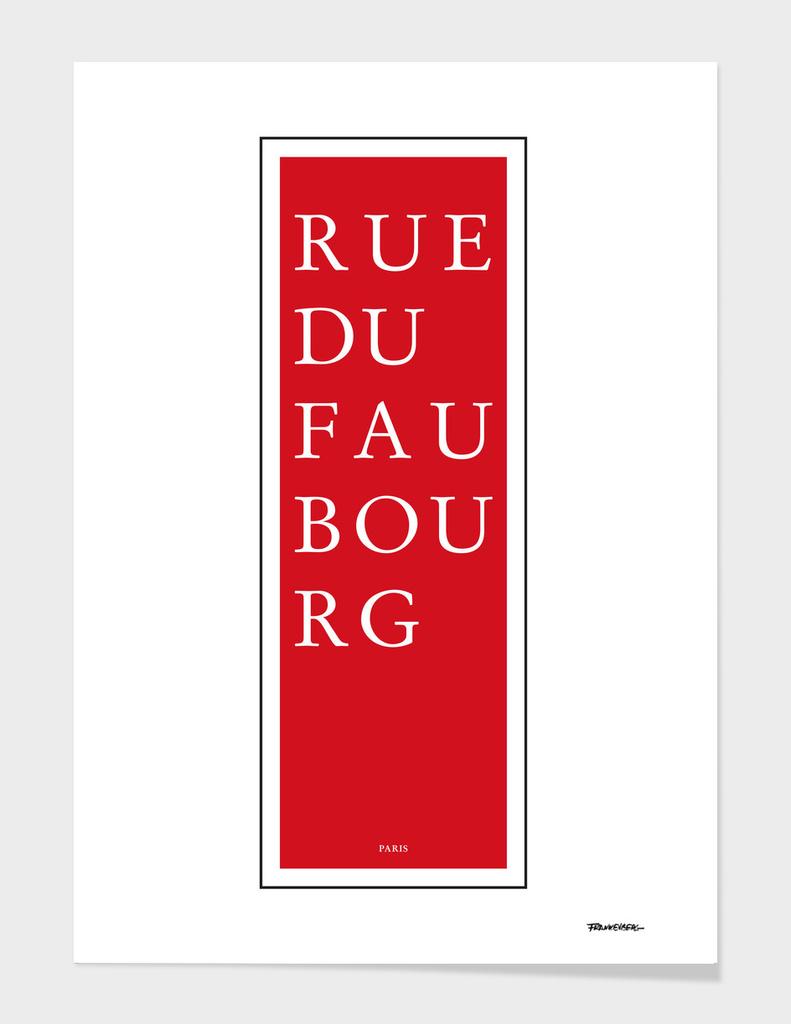 Rue du Faubourg - Paris