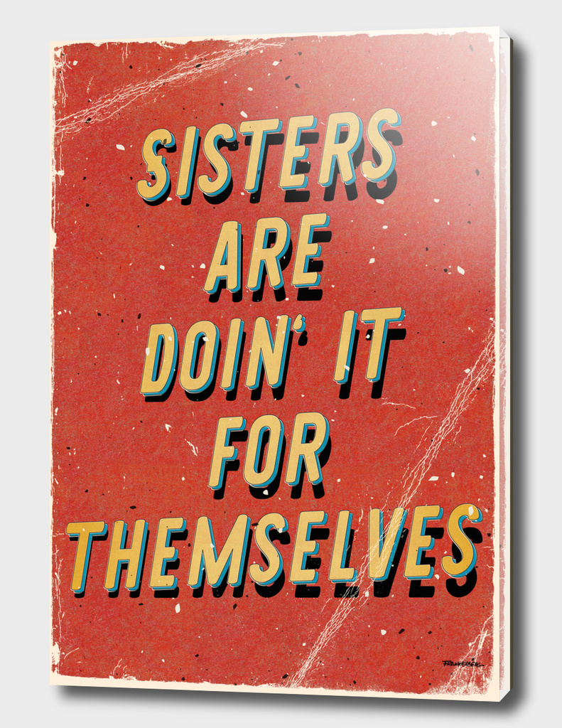 Sisters are doin' it for themselves - A Hell Songbook Editio