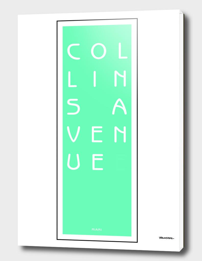 Collins Avenue - Miami