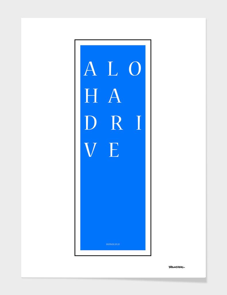 Aloha Drive - Honolulu