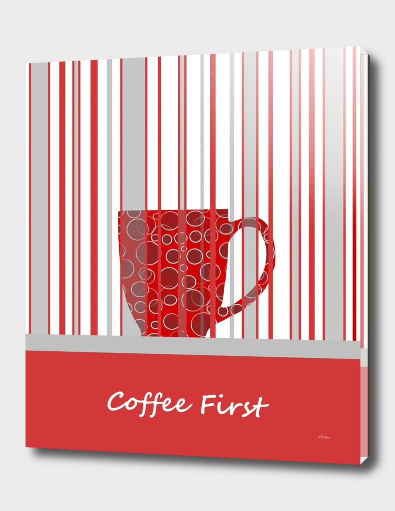 Coffee First With Stripes