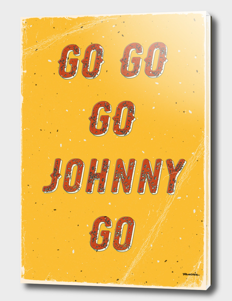 Go go – go Johnny go – A Hell Songbook Edition