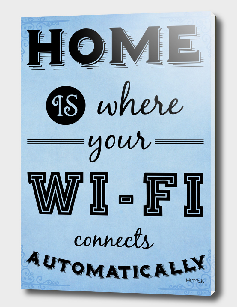 Home is where your WI-FI connects automatically