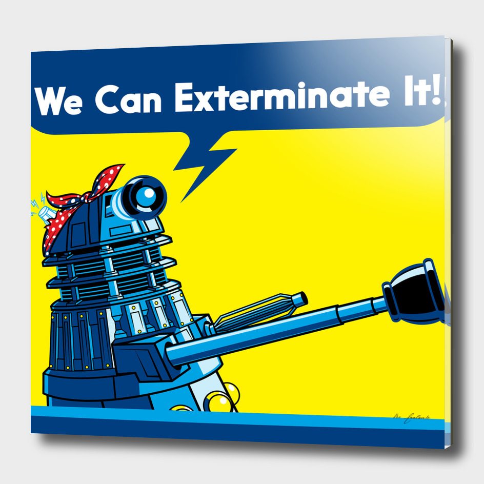 We Can Exterminate It