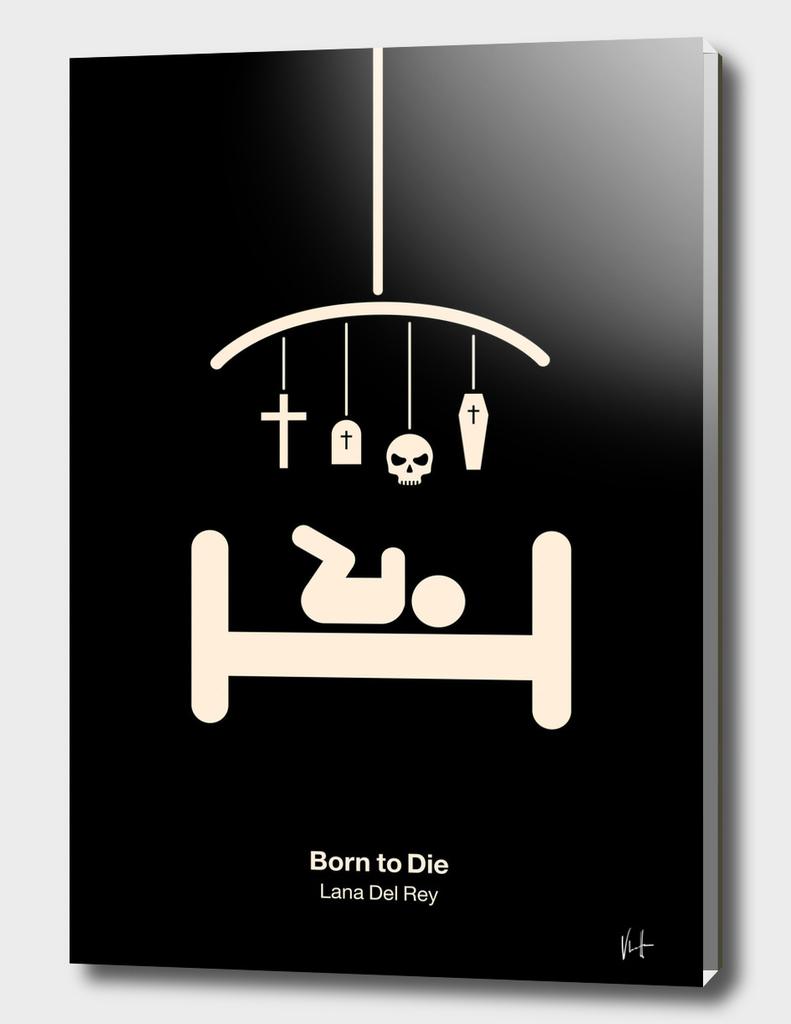 Born to die