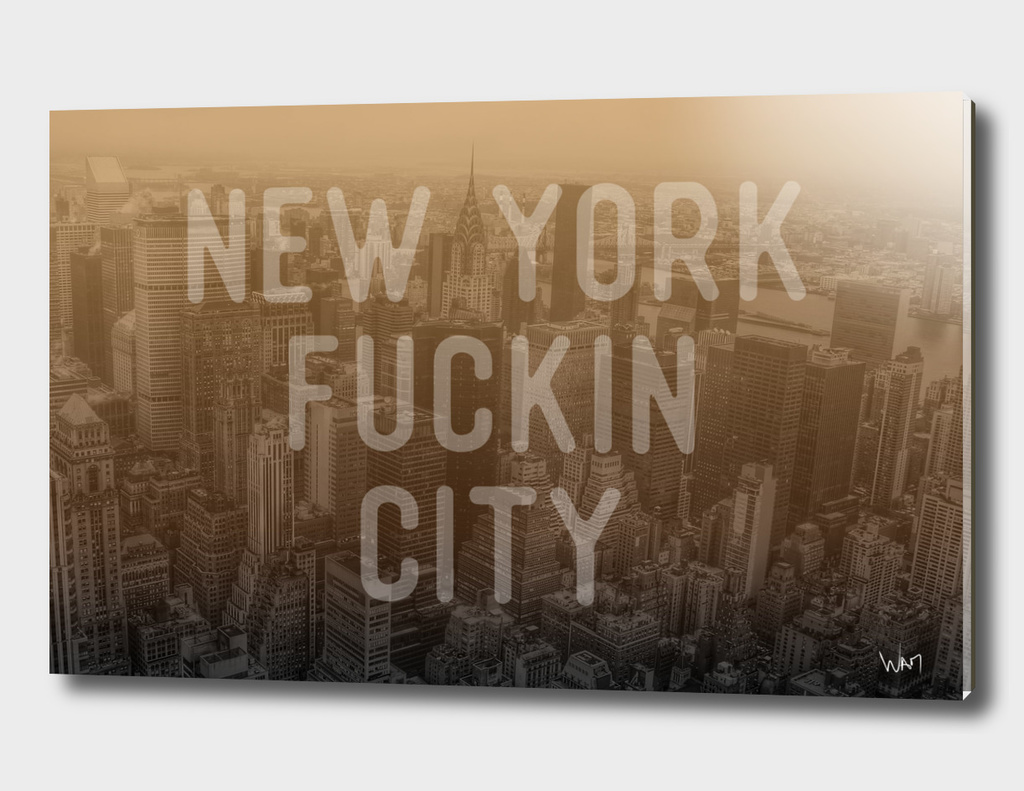 New York Fuckin City sepia edition