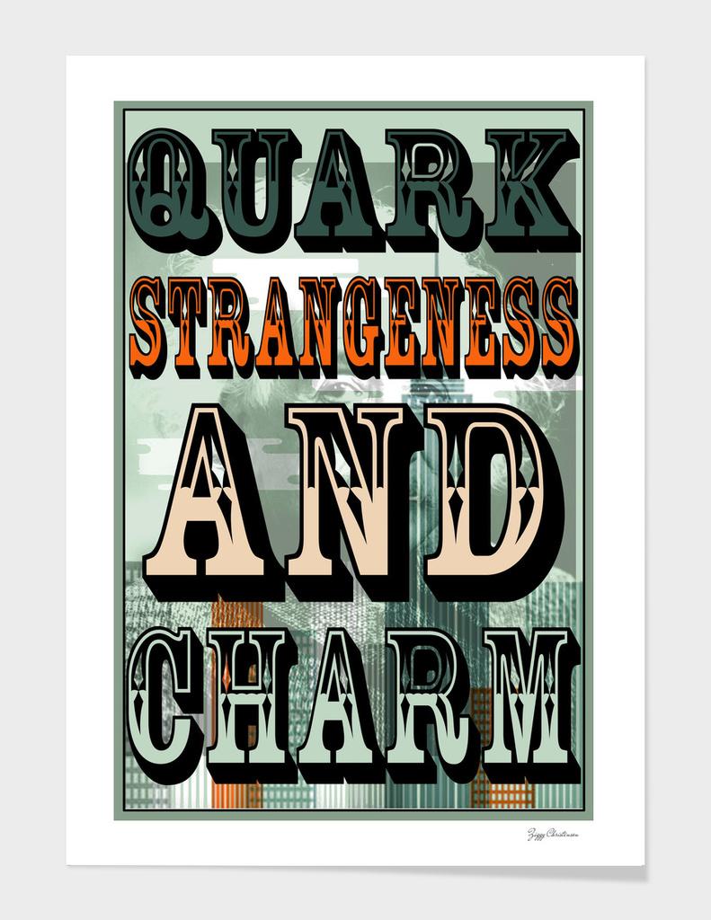 Quark Strangeness and Charm (Albert Edition)