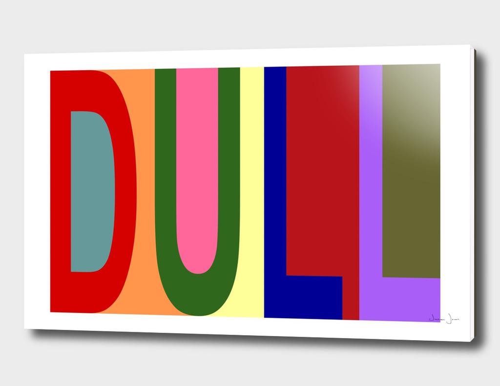 DULL 01