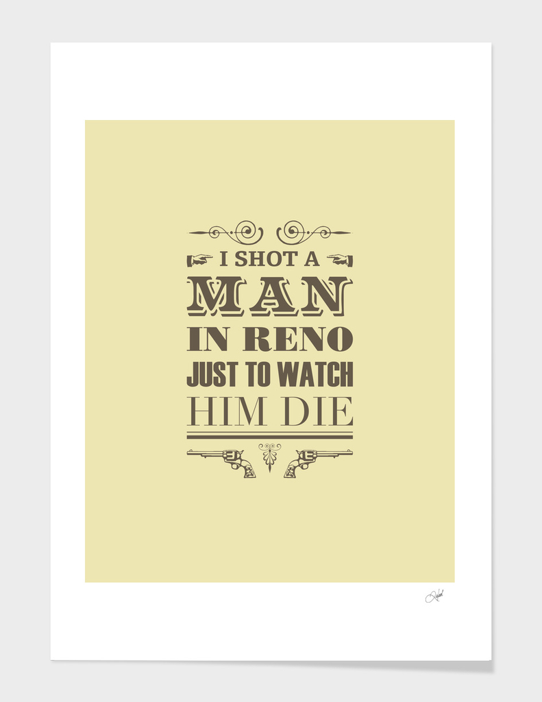 I Shot a Man in Reno