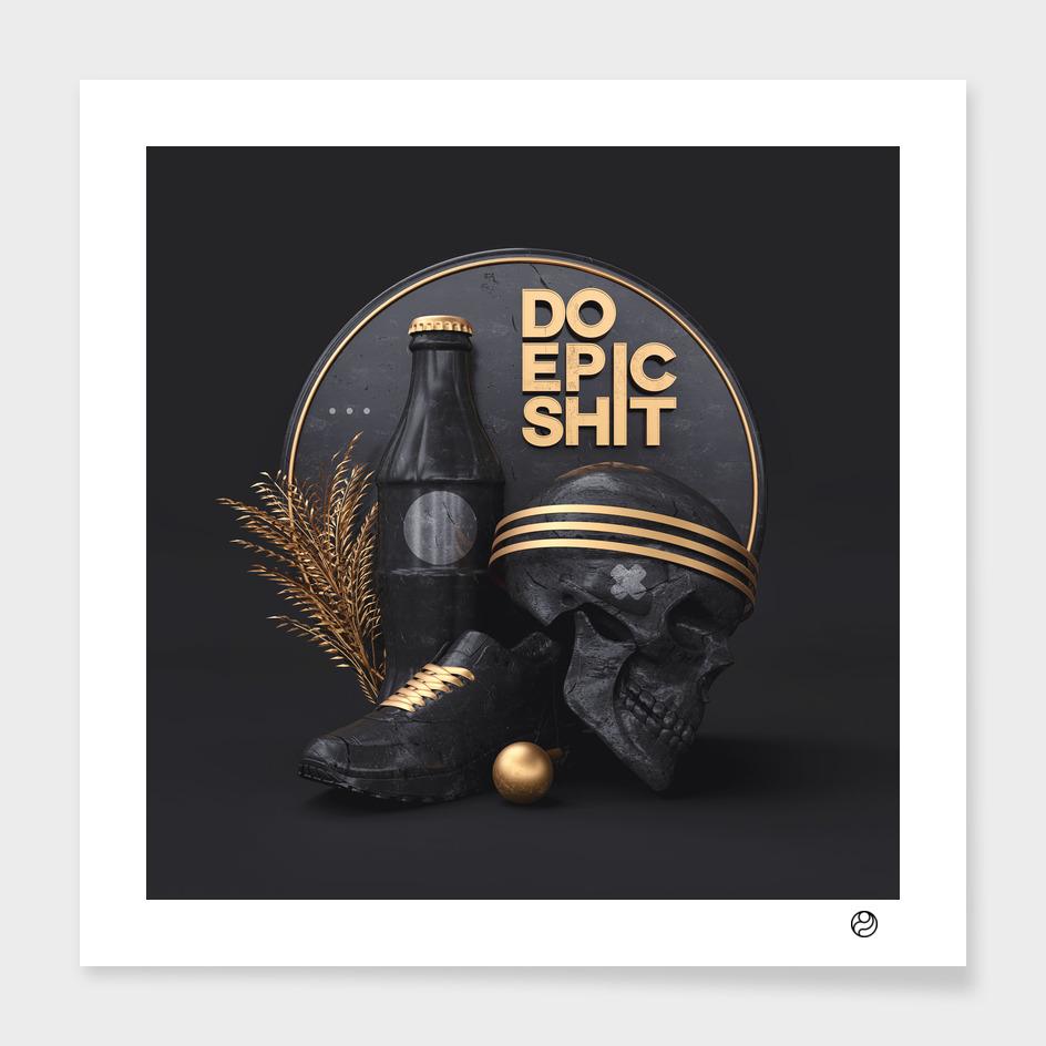 do epic shxt