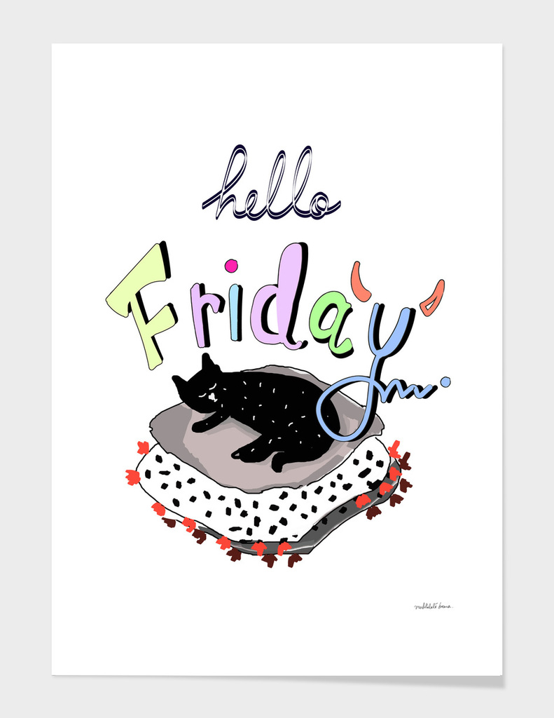 Hello Friday