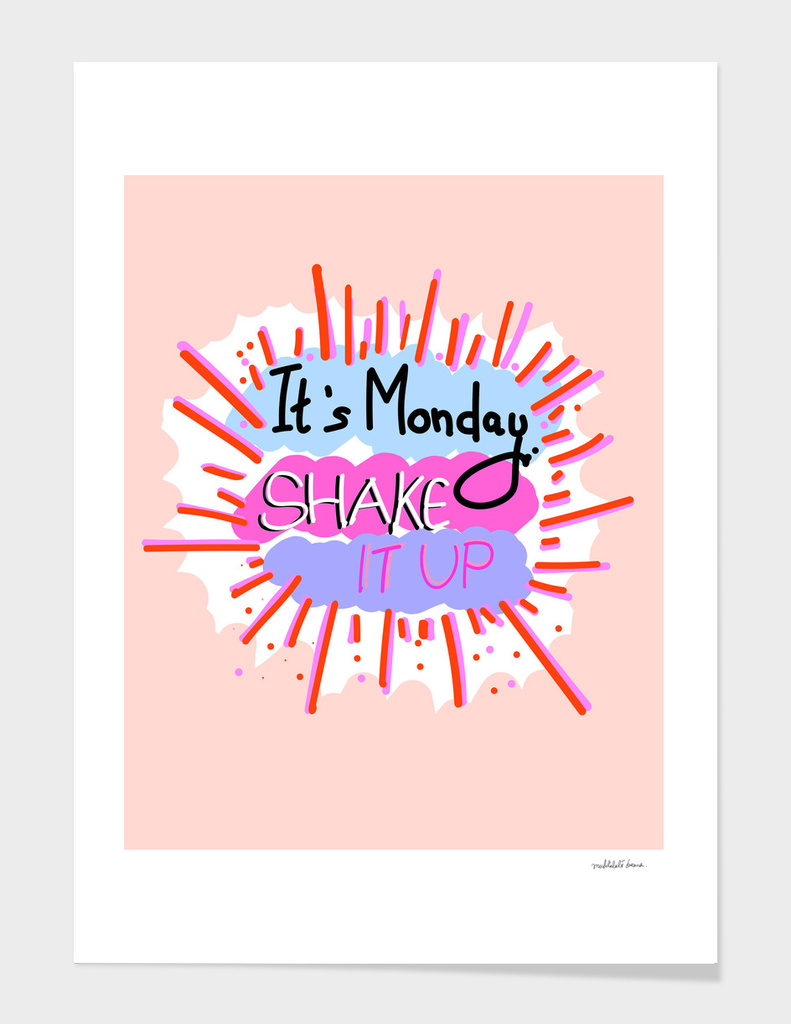 Monday - Shake It Up