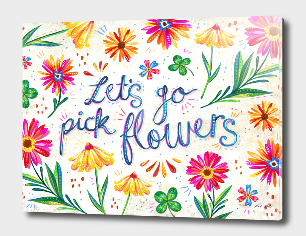 Let's Go Pick Flowers