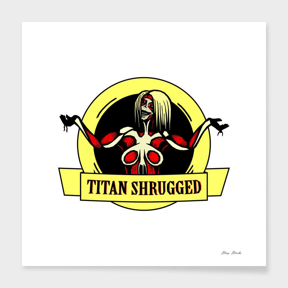 Titan Shrugged