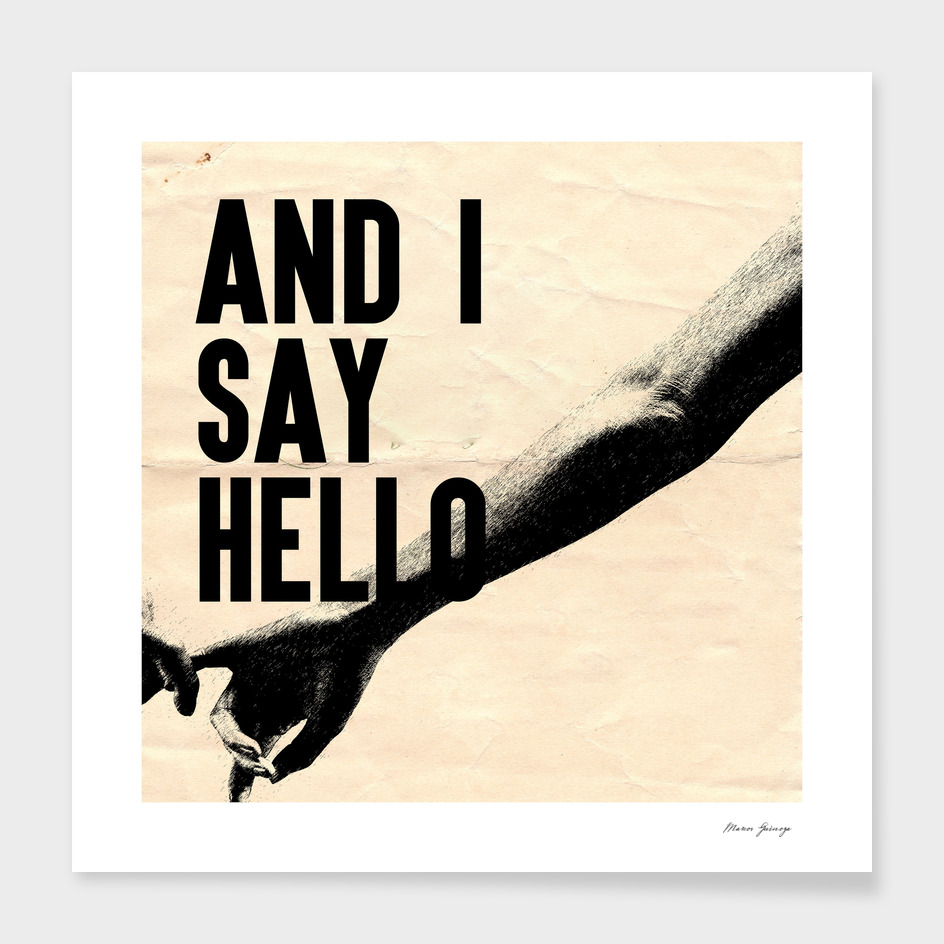 and i say hello