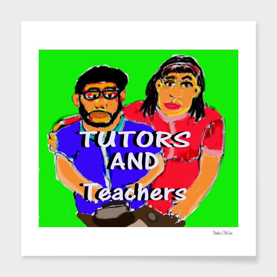 tutors and Teachers.NEW