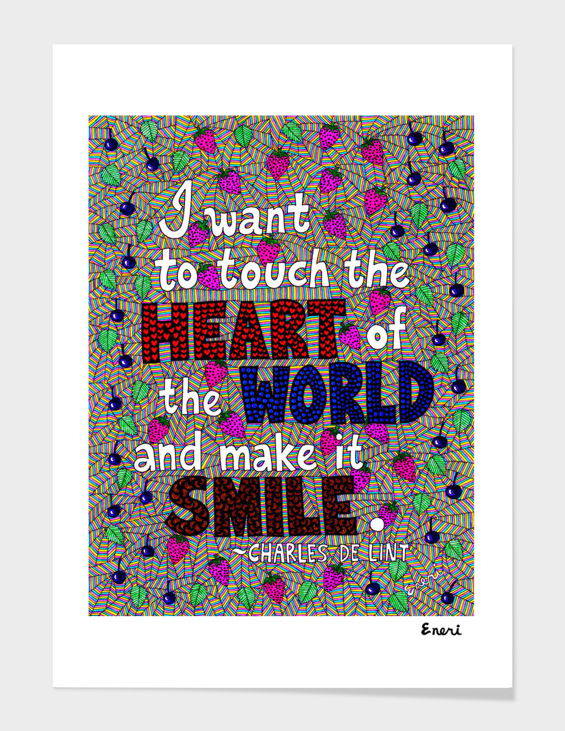 I Want To Touch The Heart Of The World