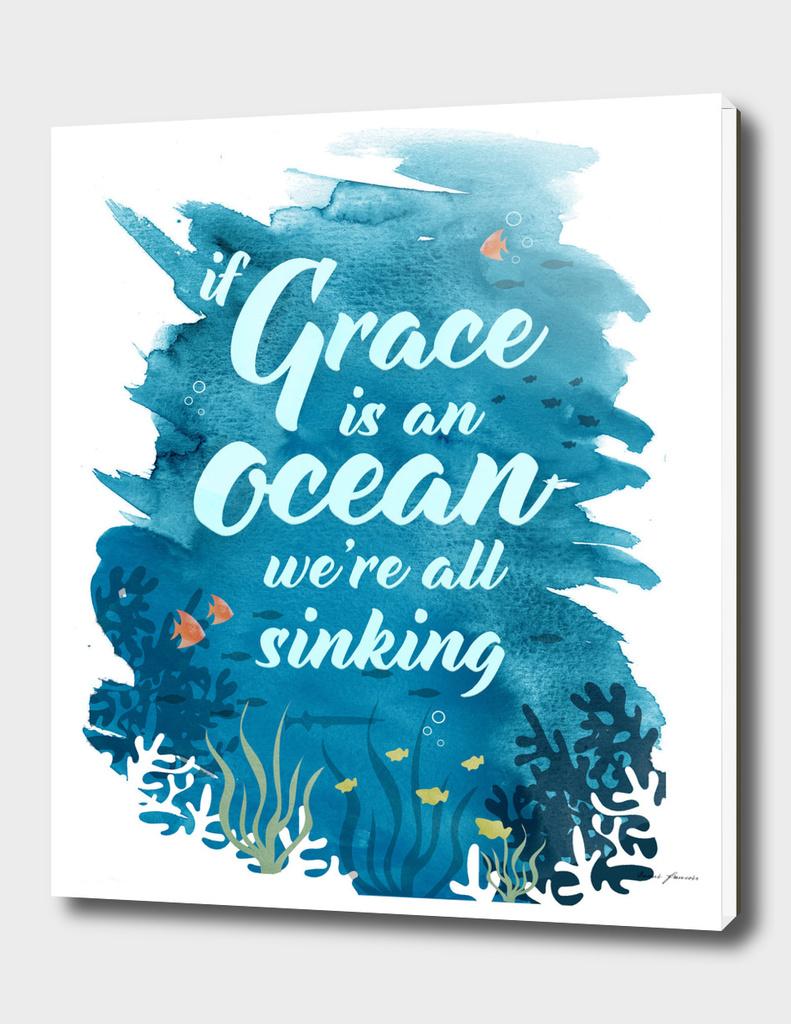 If Grace is an Ocean