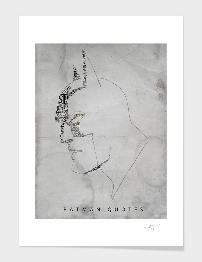 Batman Quotes - Ltd Edition