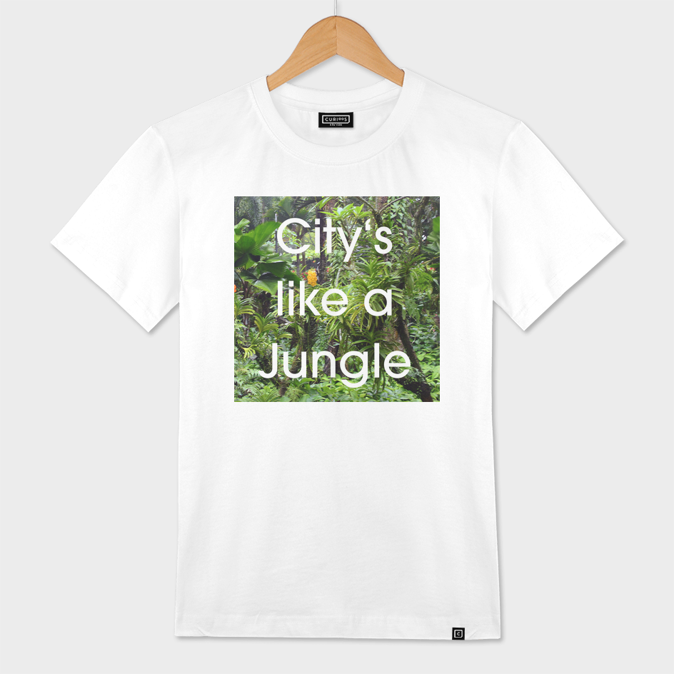 City's like a Jungle