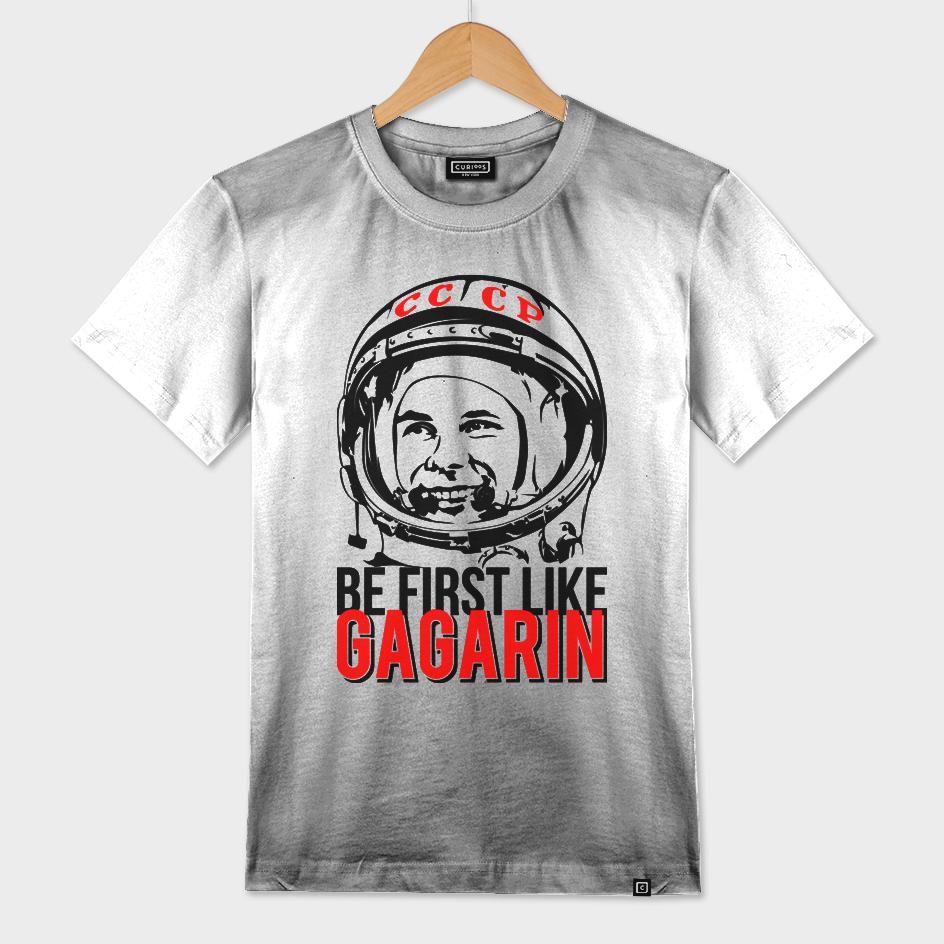 Be first like Yuri Gagarin