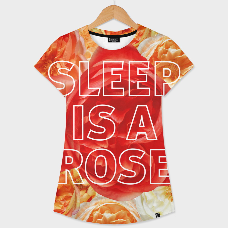 Sleep is a Rose