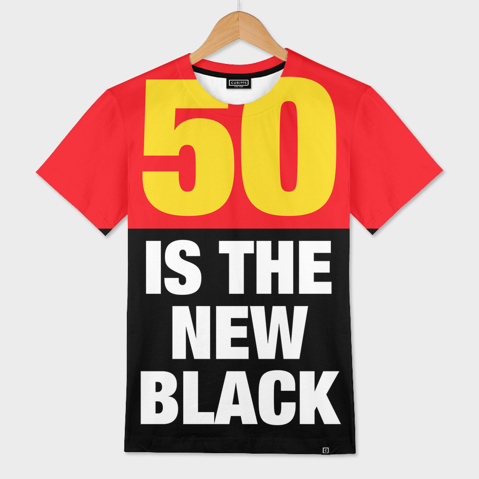 50 is the new Black