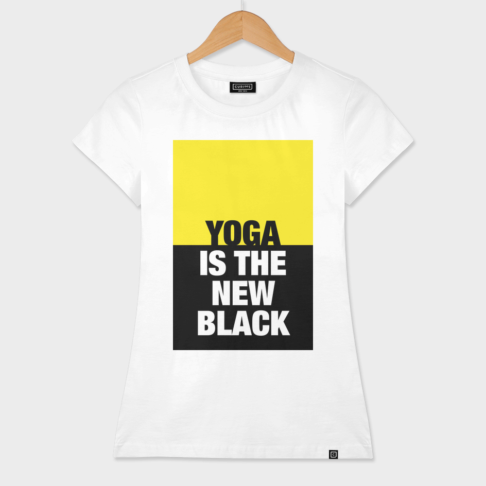 YOGA is the new BLACK