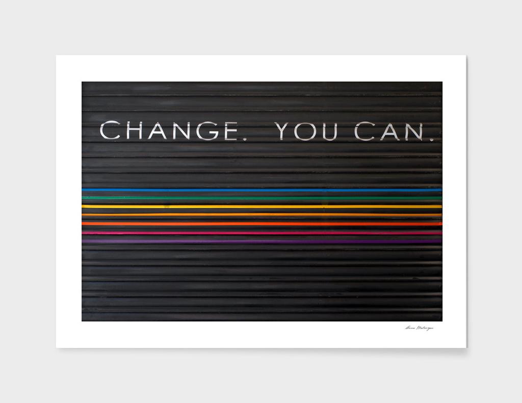 Change You Can Words on door