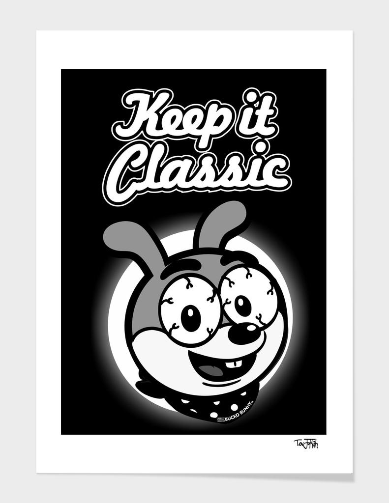 ToonyThings™ Series- Keep it Classic