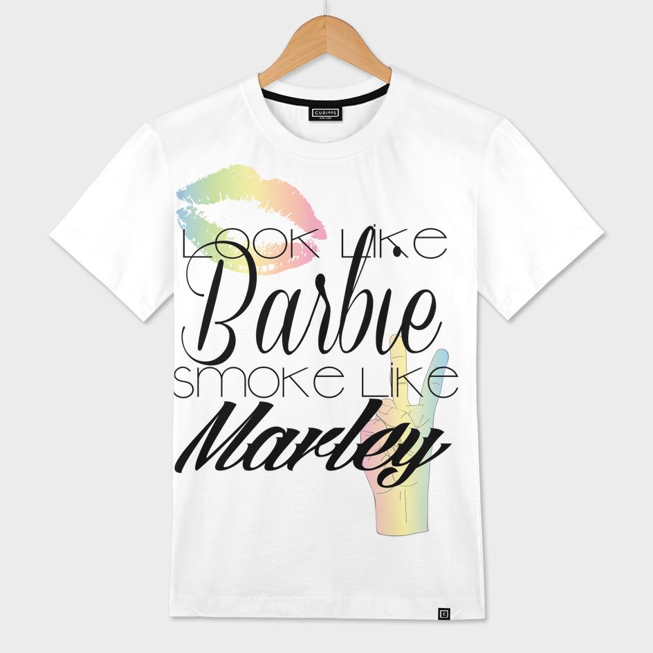 Look Like Barbie Smoke Like Marley