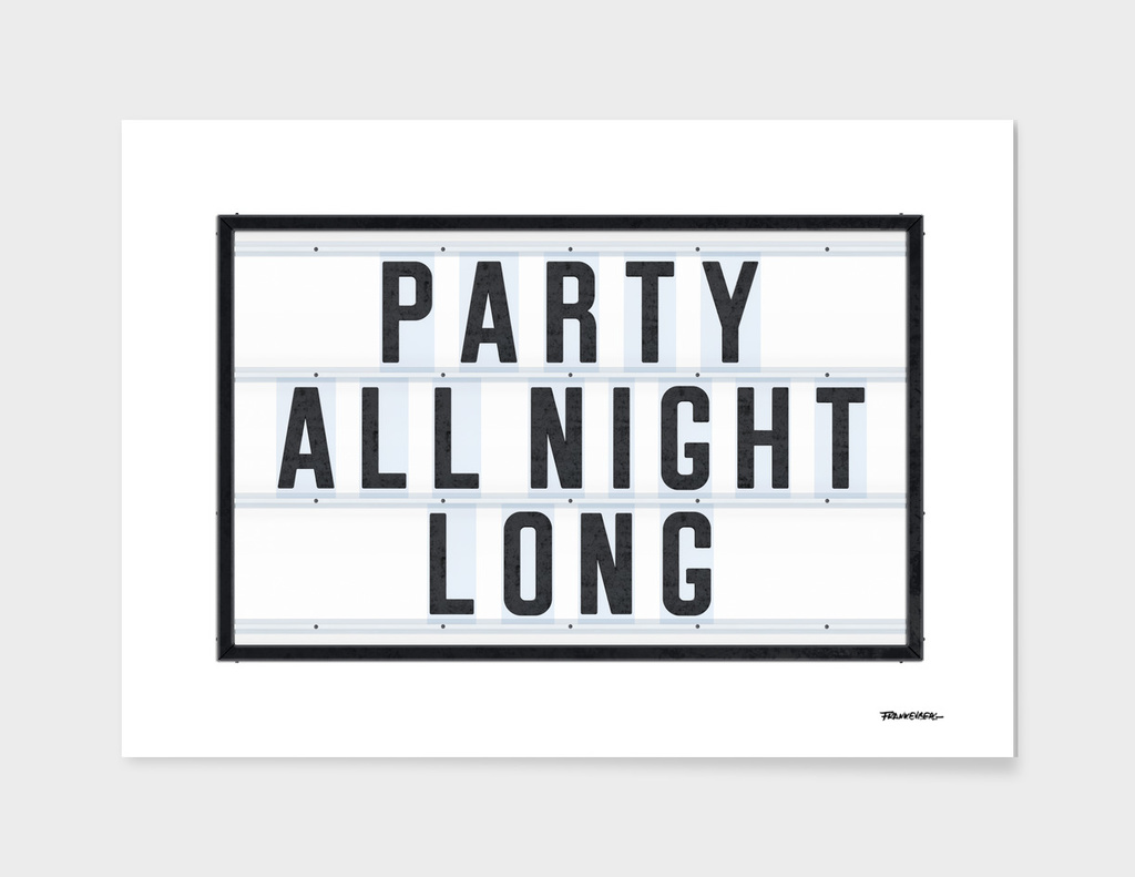 Party all Night long