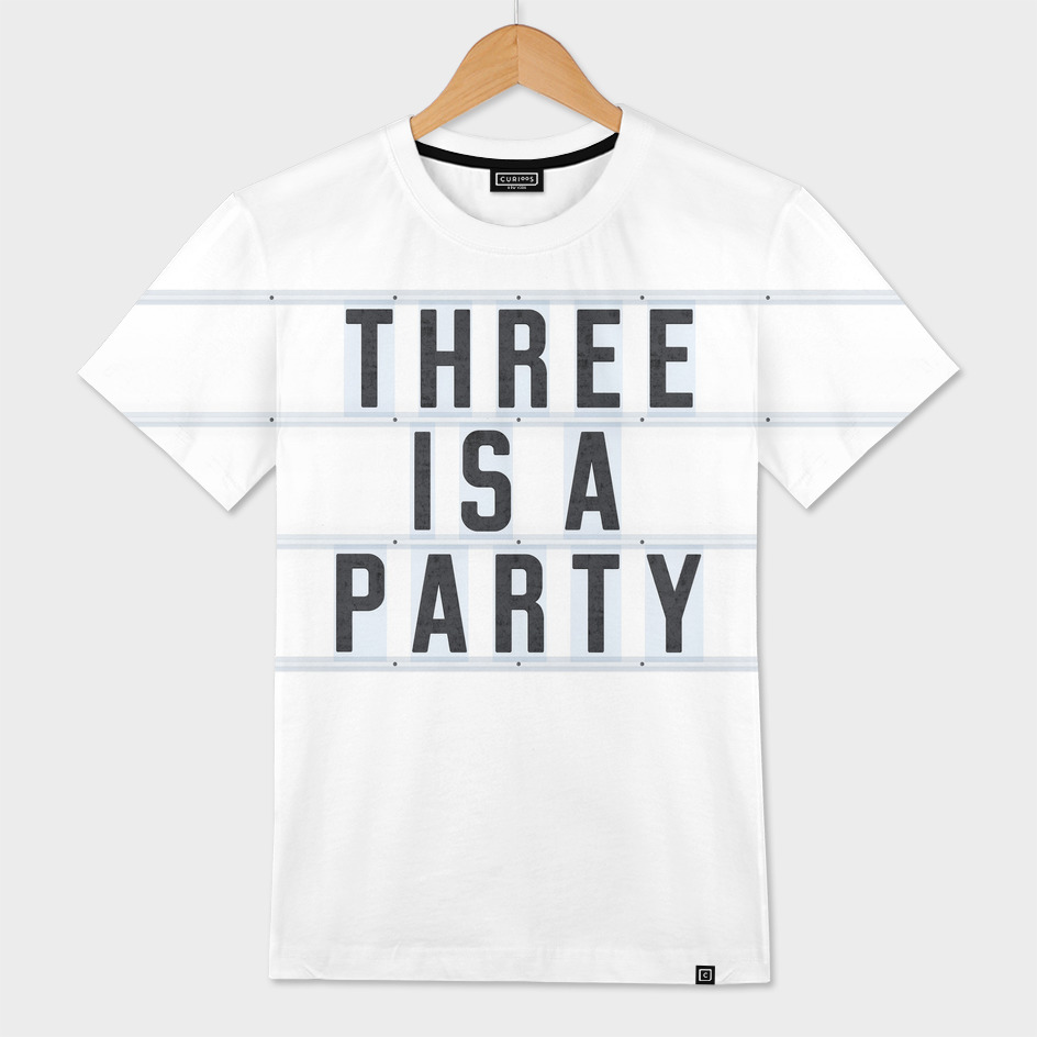 Three is a Party