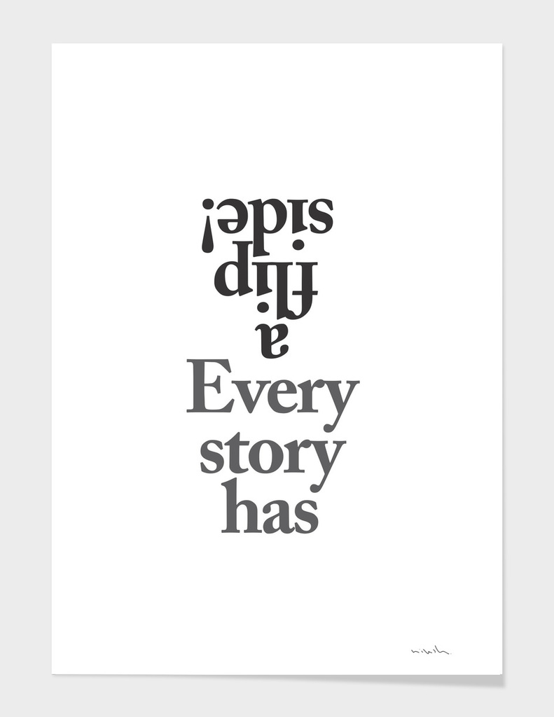 Every story has flip side!