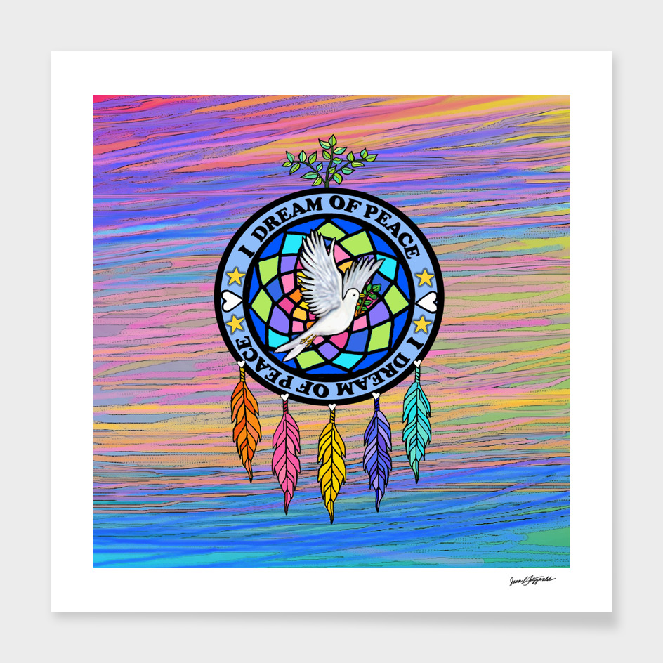 I Dream of Peace Dream Catcher