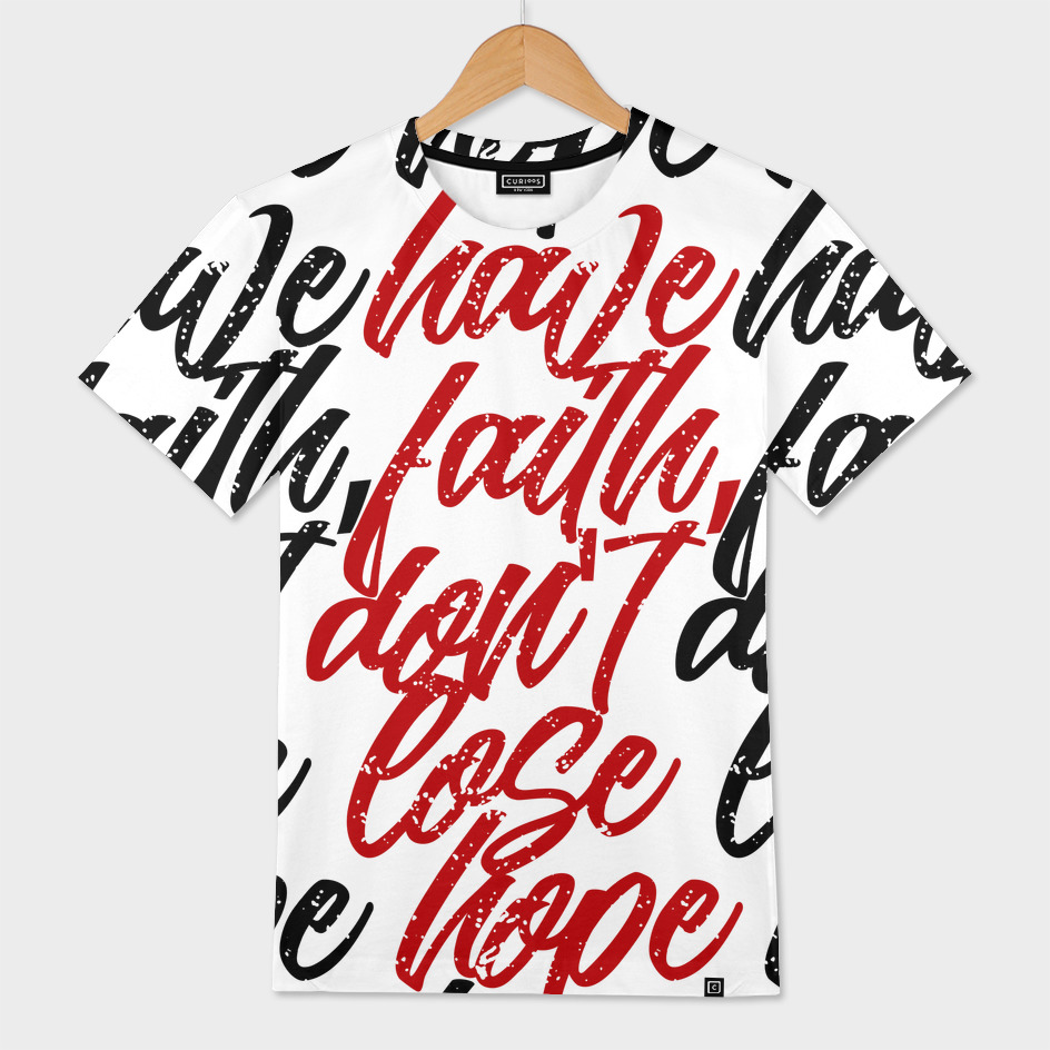 have faith dont lose hope (black)