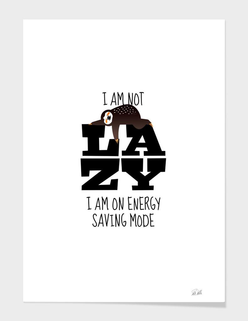 Sloth - I am not lazy