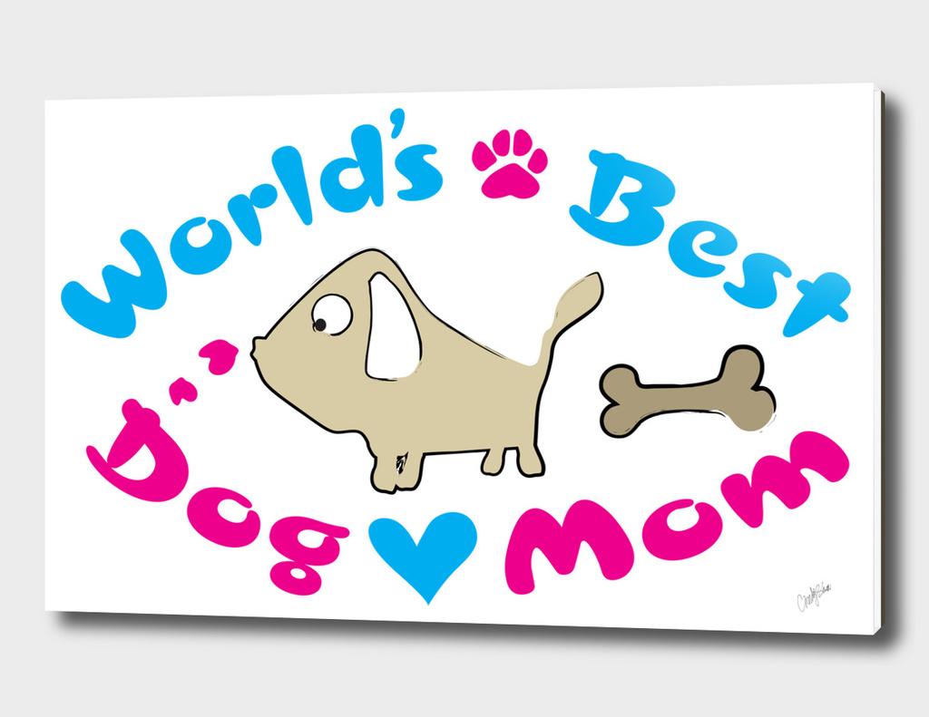 World's best dog mom