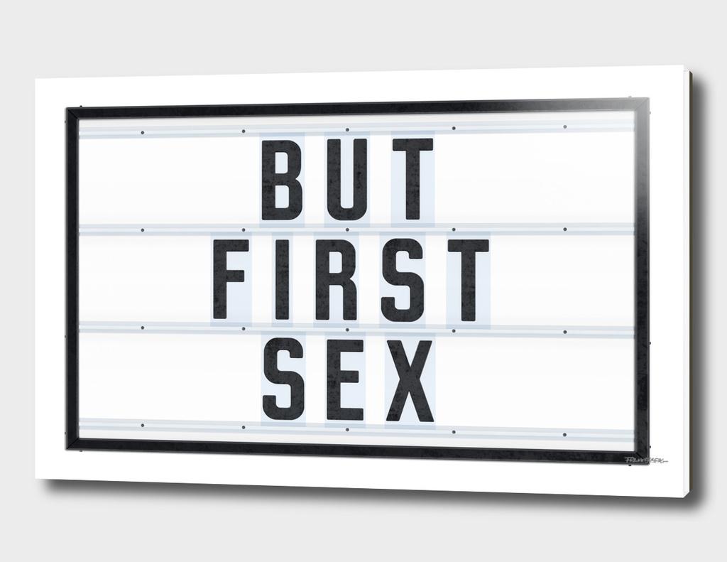 But First Sex