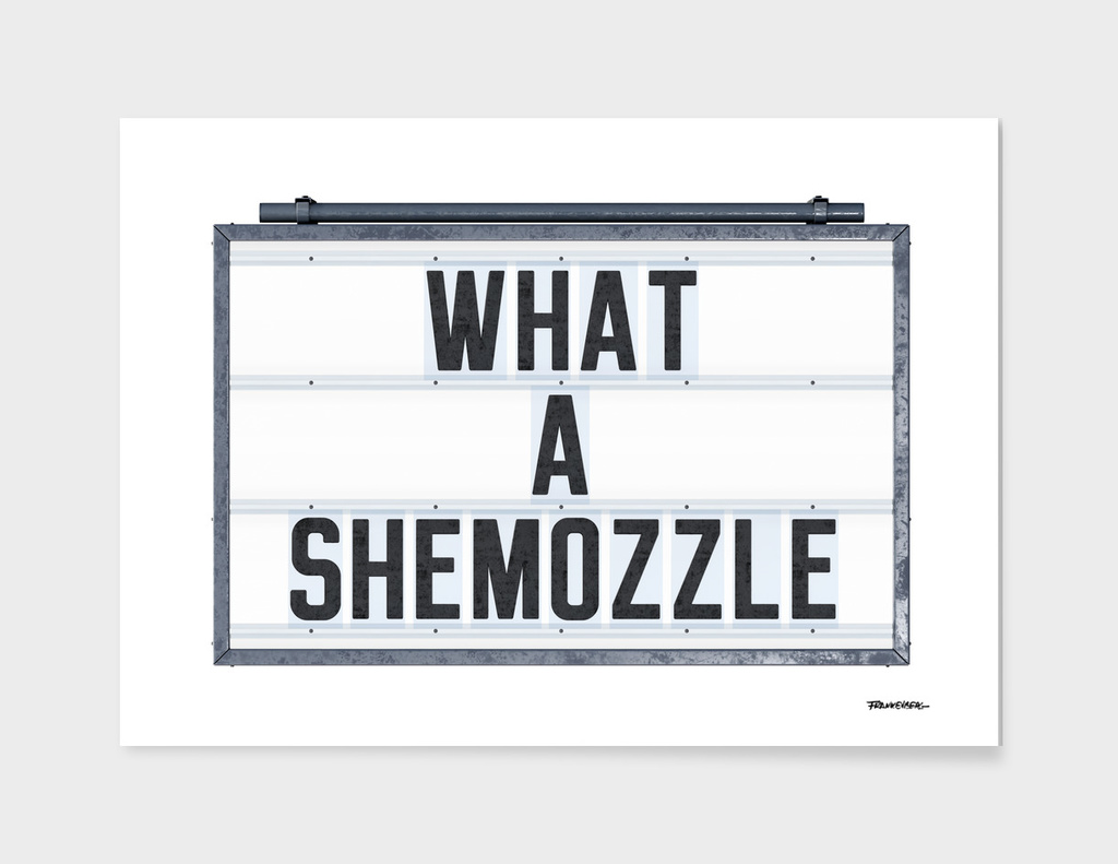What a Shemozzle - Tin