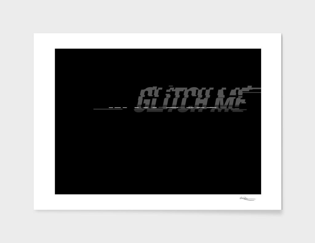 glitch me