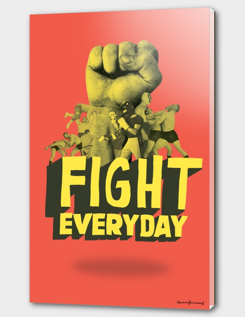 Fight Everyday - RED