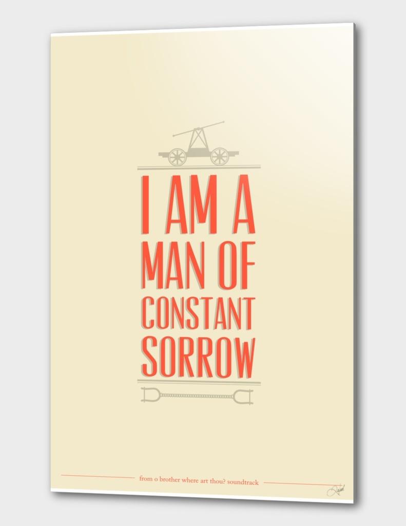 I Am a Man of Constant Sorrow
