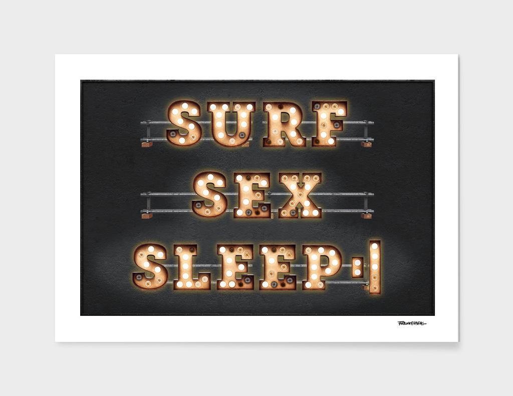 Surf - Sex - Sleep - Repeat
