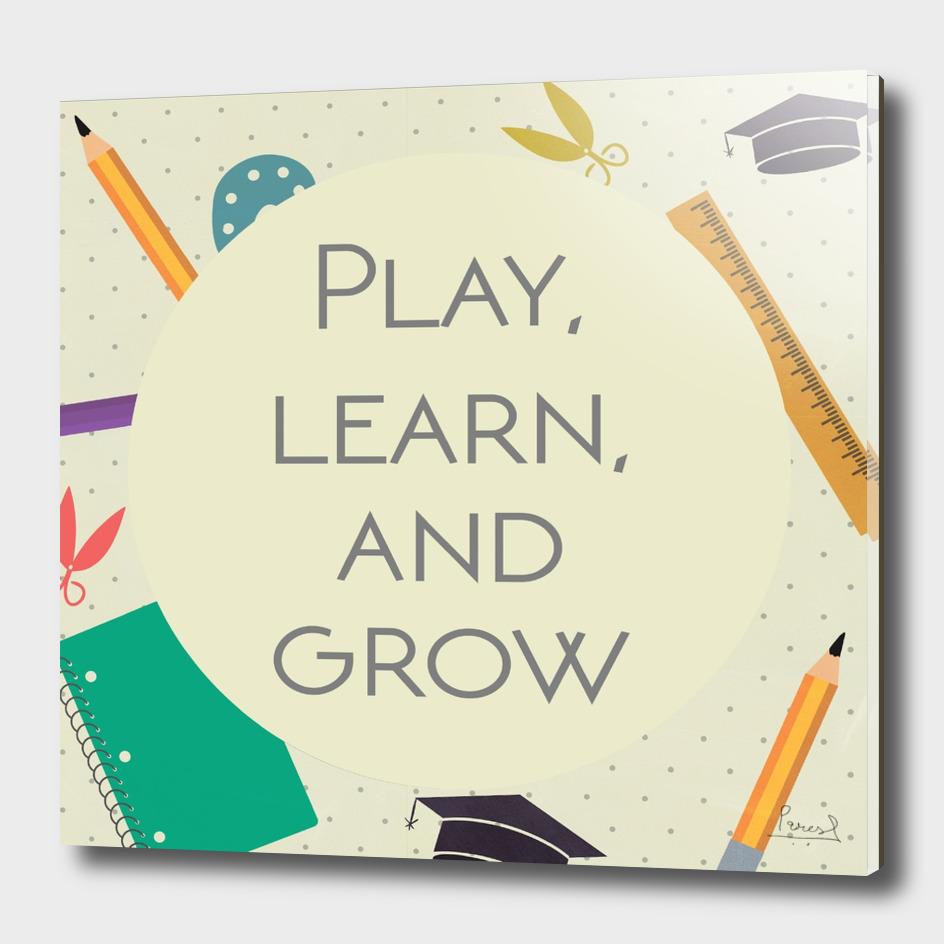 Play, learn & grow