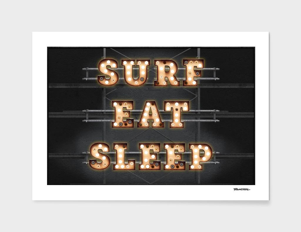 SURF - EAT - SLEEP